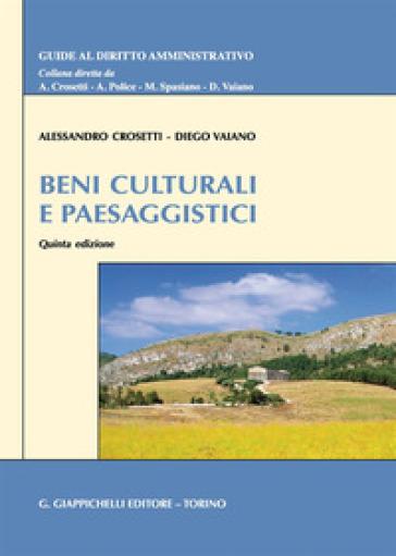 Beni culturali e paesaggistici - Alessandro Crosetti |
