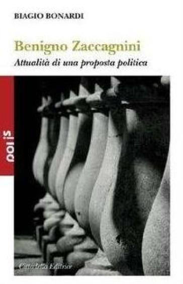 Benigno Zaccagnini. Attualità di una proposta politica