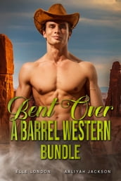 Bent Over A Barrel Western Bundle