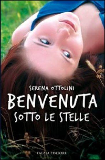 Benvenuta sotto le stelle - Serena Ottolini  