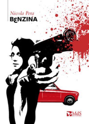 Benzina - Nicola Pera |
