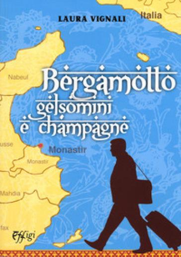 Bergamotto gelsomini e champagne - Laura Vignali   Rochesterscifianimecon.com