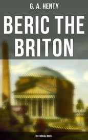 Beric the Briton (Historical Novel)