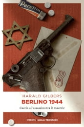 Berlino 1944. Caccia all assassino tra le macerie