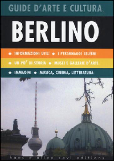 Berlino. Guida d'arte e cultura
