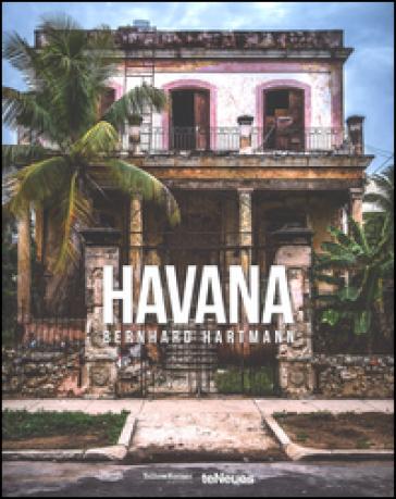 Bernhard Hartmann, Havana. Ediz. inglese, tedesca e francese