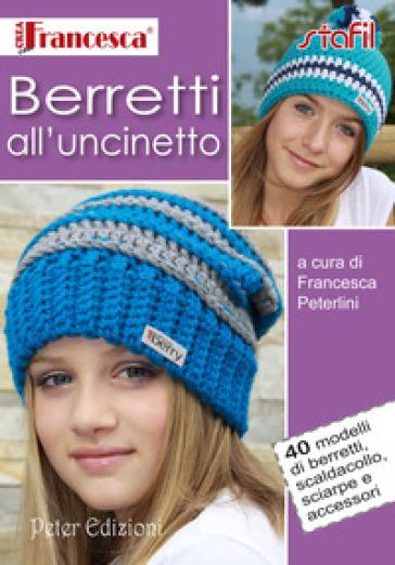 Berretti all'uncinetto - F. Peterlini   Rochesterscifianimecon.com