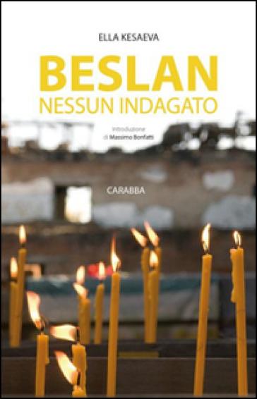 Beslan nessun indagato - Ella Kesaeva |