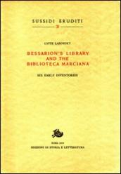 Bessarion s Library and the Biblioteca Marciana