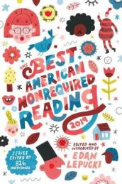 Best American Nonrequired Reading 2019