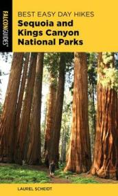 Best Easy Day Hikes Sequoia and Kings Canyon National Parks