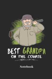 Best Grandpa on the Course Notebook