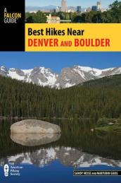 Best Hikes Near Denver and Boulder