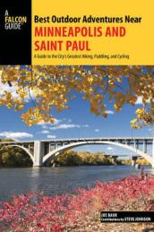 Best Outdoor Adventures Near Minneapolis and Saint Paul