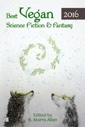 Best Vegan Science Fiction & Fantasy 2016