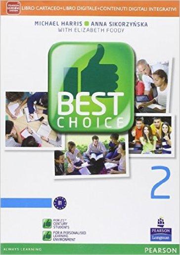 Best choice. Per le Scuole superiori. Con e-book. Con espansione online. 2. - Michael Harris | Ericsfund.org