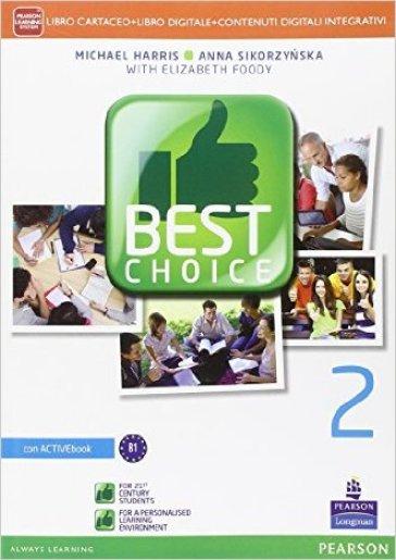 Best choiceLIM. Per le Scuole superiori. Con e-book. Con espansione online. Con libro. 2. - Michael Harris  
