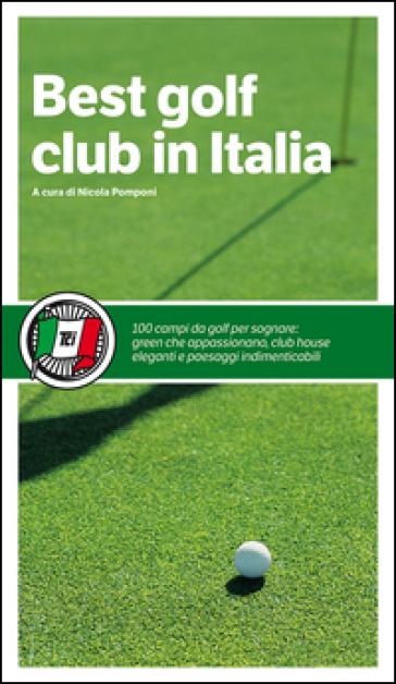 Best golf club in Italia - N. Pomponi |
