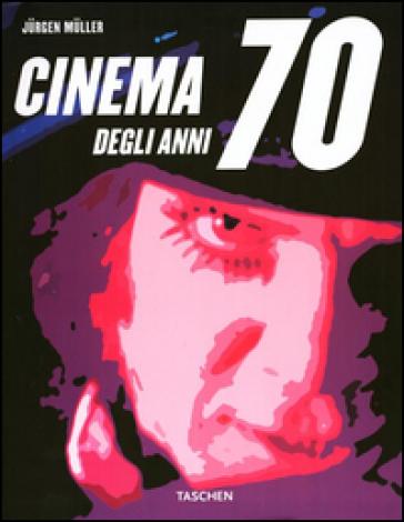 Best movies of the 70s. Ediz. italiana - Jurgen Muller   Rochesterscifianimecon.com