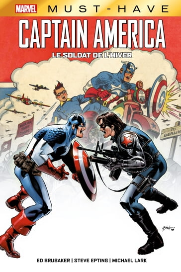 Best of Marvel (Must-Have) : Captain America - Le Soldat de l'Hiver