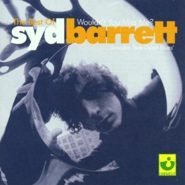 Best of syd barrett: wouldn't