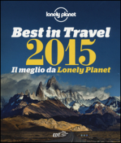Best in travel 2015. Il meglio da Lonely Planet