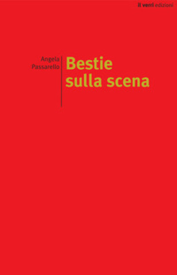 Bestie sulla scena - Angela Passarello  