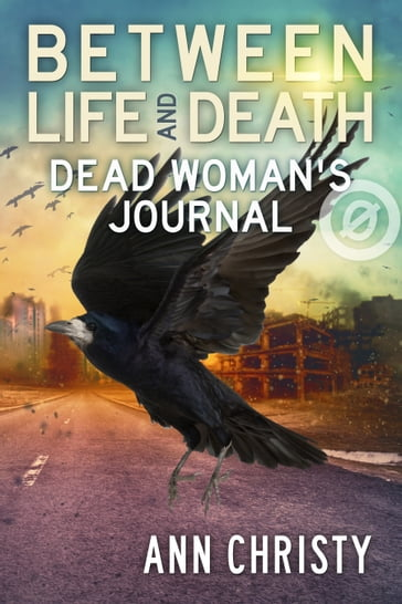 Between Life and Death: Dead Woman's Journal