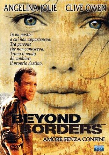 Beyond borders - Amore senza confini (DVD)