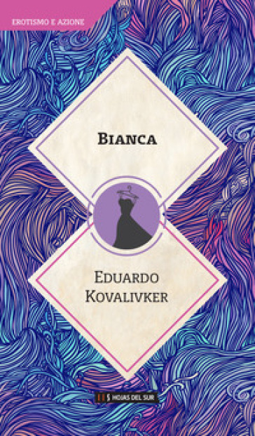 Bianca - Eduardo Kovalivker |