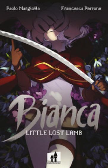 Bianca. Little lost lamb - Paolo Margiotta pdf epub