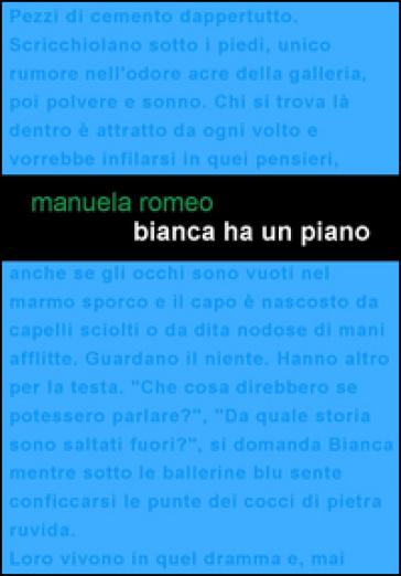 Bianca ha un piano - Manuela Romeo | Kritjur.org