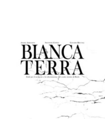 Bianca terra - Andrea Arrighetti |