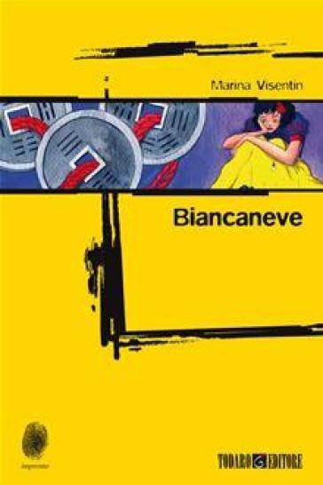 Biancaneve - Marina Visentin |