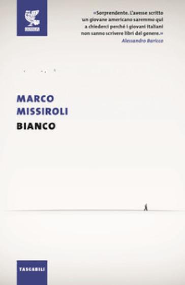 Bianco - Marco Missiroli |