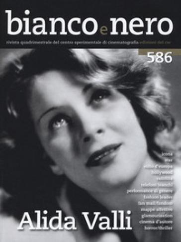 Bianco e nero (2016). 586: Alida Valli