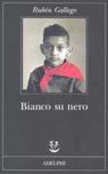 Bianco su nero - Rubén Gallego |