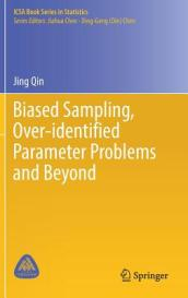 Biased Sampling, Over-identified Parameter Problems and Beyond