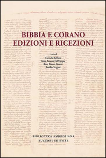 Bibbia e Corano. Edizioni e ricezioni