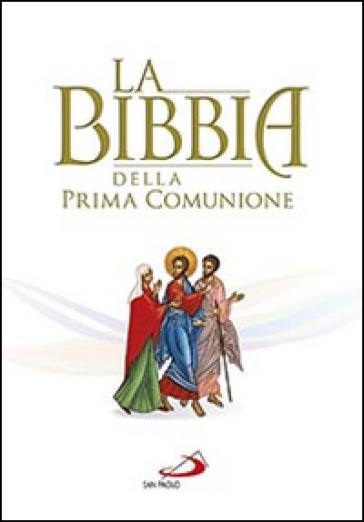 La Bibbia della Prima Comunione -  pdf epub