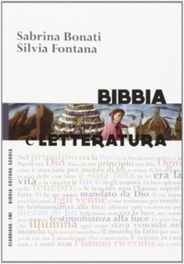 Bibbia e letteratura - Sabrina Bonati |