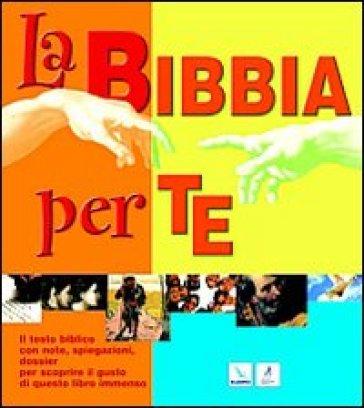 Bibbia per te (La)
