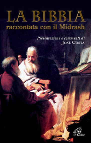 La Bibbia raccontata con il Midrash - O. Di Grazia |