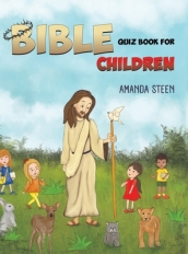 Bible Quiz Book for Children