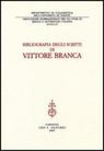 Bibliografia degli scritti di Vittore Branca