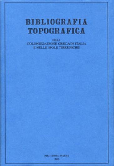 Bibliografia topografica della colonizzazione greca in Italia e nelle isole tirreniche. 20: Siti: Sutera-Toppo Daguzzo