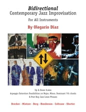 Bidirectional Contemporary Jazz Improvisation for All Instruments