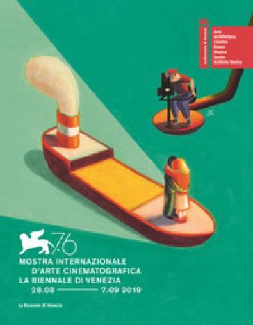 La Biennale di Venezia. 76ª mostra internazionale d'arte cinematografica. Ediz. italiana e inglese - Fondazione la Biennale di Venezia   Rochesterscifianimecon.com