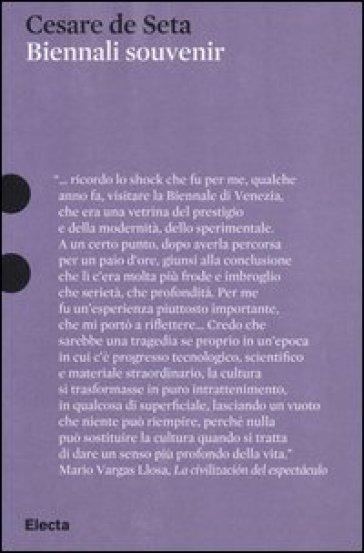 Biennali souvenir - Cesare De Seta | Thecosgala.com