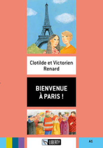 Bienvenue à Paris! A1. Con File audio per il download - Clotilde Renard   Thecosgala.com